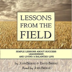Lessons From The Field Audiobook John David Brekke